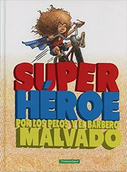 Superhéroe: por los pelos y el barbero malvado