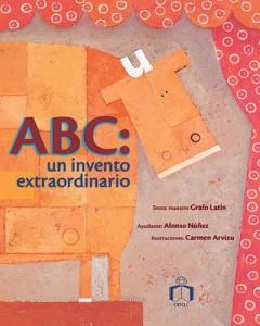 ABC: un invento extraordinario (Paperback)