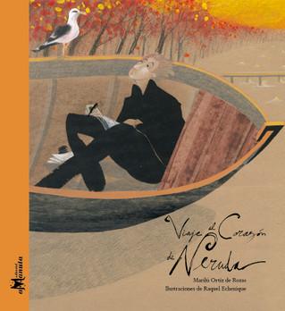 Viaje al corazón de Neruda
