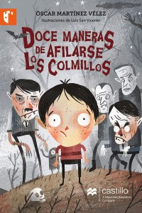 Doce maneras de afilarse los colmillos /Twelve ways to sharpen the tusk