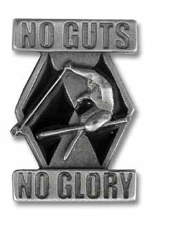 No Guts No Glory Ski Pin