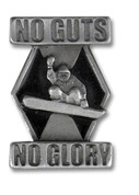 No Guts No Glory Snowboard Pin