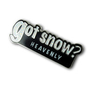 "Heavenly ""Got Snow"" Ski Resort Pin"