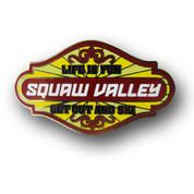 "Squaw Valley ""Life is Fun"" Ski Resort Pin"