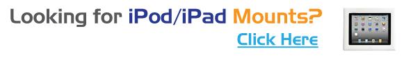 Looking for iPod/iPad Mounts?