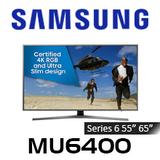 Samsung Series 6 MU6400 4K UHD HDR RGB Ultra Slim Smart TV
