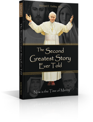 The Greatest Story Every Told, Now is the Time of Mercy