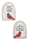 "Cardinal Plaques Stones with quotes. These memorial cardinal garden stones are a beautiful and special way to remember your loved one. These stones are beautifully designed and you can choose between two quotes. Each stone measures 6""W by 2""D by 8""H and are made with polystone."