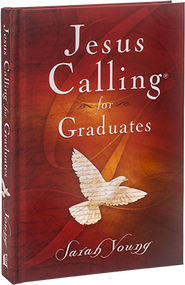 Hear what Jesus has to say to you during this major life transition. During times of transition and unknown next steps, it is more important than ever to cling to the promises of God and to tune your ear to hear what Jesus has to say. Jesus Calling® for Graduates provides guidance and encouragement for grads as they venture into the next phase of their lives.
