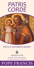"""ON THE 150th ANNIVERSARY OF THE PROCLAMATION OF SAINT JOSEPH AS PATRON OF THE UNIVERSAL CHURCH Pope Francis has marked the 150th anniversary of the declaration of Saint Joseph as Patron of the Universal Church with an Apostolic Letter and to celebrate the occasion has proclaimed a """"Year of Saint Joseph"""" from 8 December 2020 to 8 December 2021. The following is the English text of the Holy Father's Apostolic Letter."""