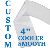 "Custom Replacement Strip - 4"" Wide - Cooler, Smooth"