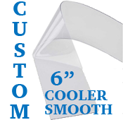 "Custom Replacement Strip - 6"" Wide - Cooler, Smooth"