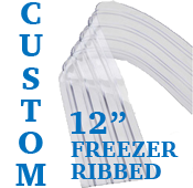 "Custom Replacement Strip - 12"" Wide - Freezer, Ribbed"