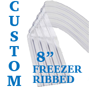 "Custom Replacement Strip - 8"" Wide - Freezer, Ribbed"
