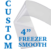 """Custom Replacement Strip - 4"""" Wide - Freezer, Smooth"""