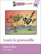 HEA3B / Louis La Grenouille - Student Workbook