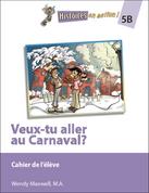 (HEA5B) Veax-tu aller au Carnaval ? Student Workbook