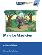 HEA6A / Marc le magicien : Student Workbook