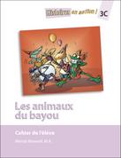 HEA3C / Les Animaux du Bayou : Student Workbook