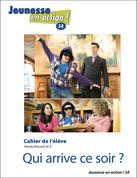 JEA3A / Qui arrive ce soir ? : Student Workbook
