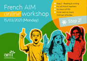 Online French AIM Workshop (Step 2) 15/03/2021