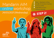 Online Mandarin AIM Workshop (Step 2) 24/03/2021
