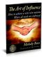 The Art Of Influence E-Book