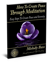 How To Create Peace Through Meditation E-Book