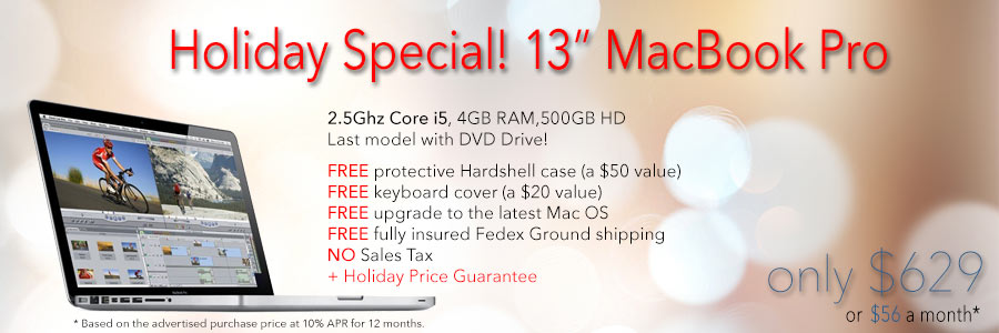 72 Hour Sale! Last model made with DVD - 13inch MacBook Pro with free case for only $629 shipped. Or pay only $56 a month!