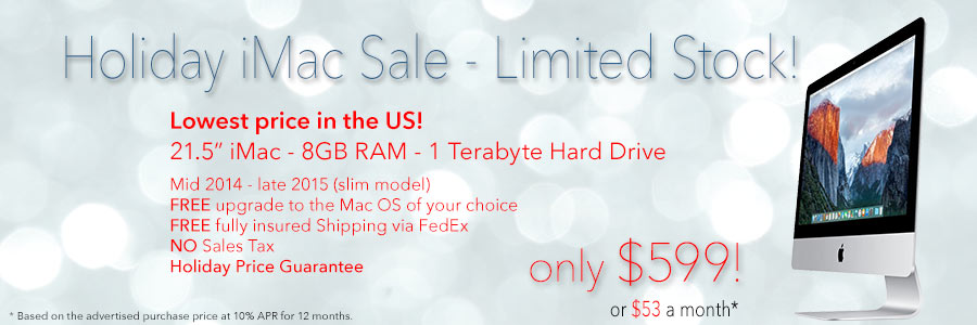 """Limited Stock on 21.5"""" iMacs! Only $599 shipped or pay only $53 a month!"""