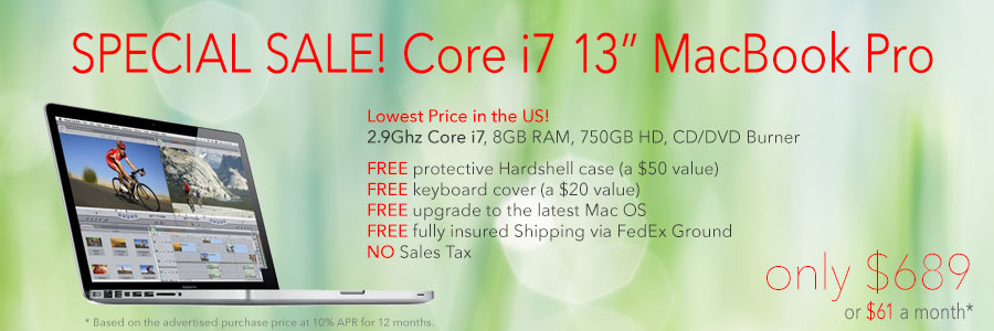 "2.9Ghz 13"" Core i7  non-retina MacBook Pro with  case for only $689 with Free Case shipped. Or pay only $61 a month!"