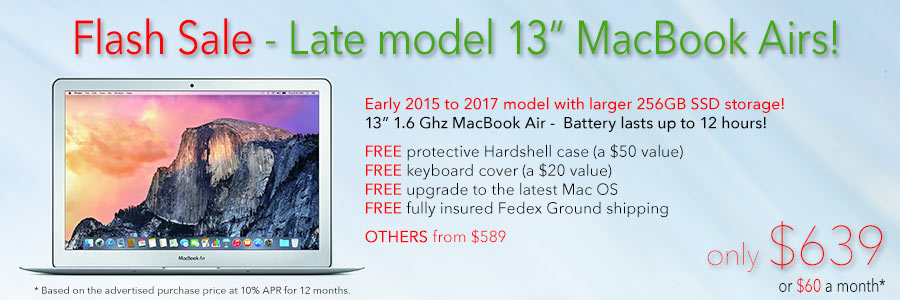 """FLASH SALE !  Late model 13""""  MacBook Air with 256GB SSD and Free Case for only $639 shipped! Or pay only $60 a month"""