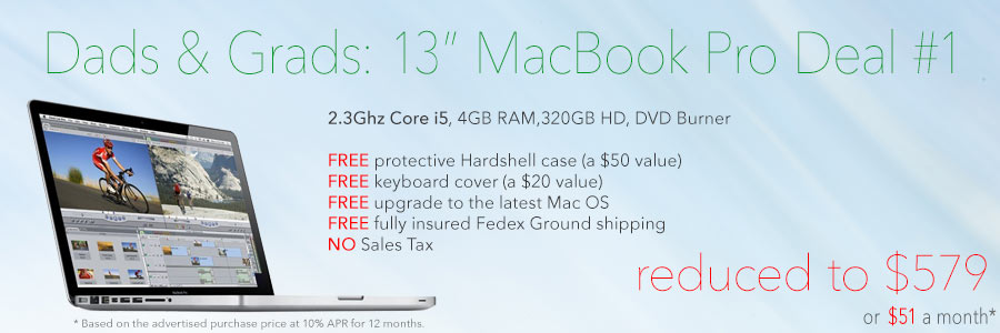 Dads & Grads! 13 inch 2.3 Ghz Core i5 MacBook Pro with FREE case reduced to only $579 shipped! Or pay only $51 a month!
