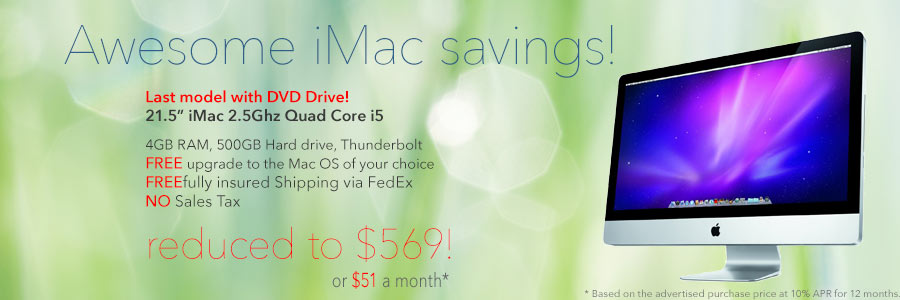 """Awesome iMac Savings! 2.5Ghz Quad Core i5 21.5"""" iMac for only $569 shipped! Or pay only $51 a month!"""
