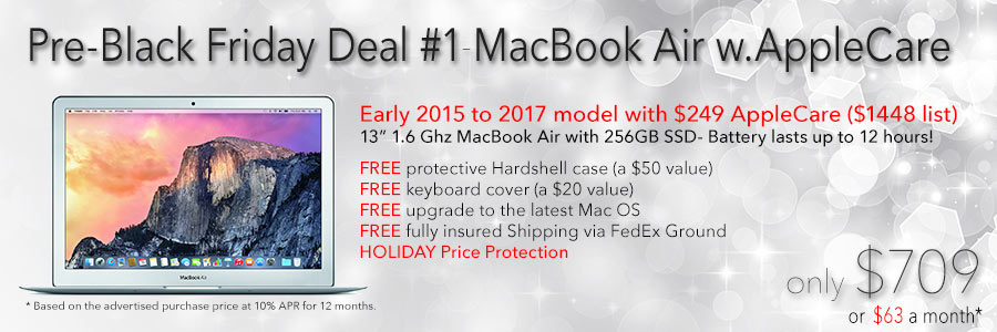 """Special Sale! 13"""" MacBook Air with 256GB SSD and AppleCare and case for only $709 shipped! Or pay only $63 a month"""
