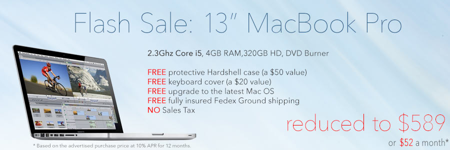 Flash Sale! 13 inch 2.3Ghz MacBook Pro with FREE case for only $589 shipped! Or pay only $52 a month!