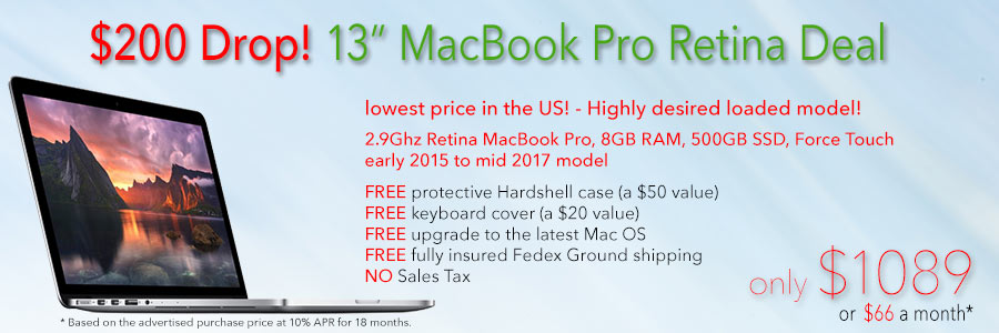 "Late model 2.9Ghz 13"" Retina MacBook Pro with 500GB SSD for only $1089 with Free Case shipped. Or pay only $66 a month!"