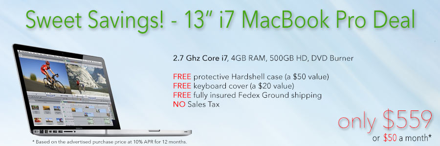 2.7Ghz 13 inch Core i7 MacBook Pro with free case for only $559 shipped! Or pay only $50 a month!