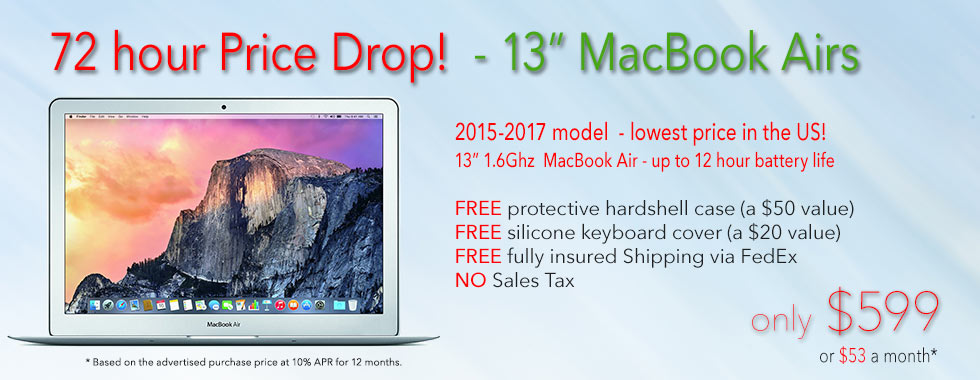 72 hour Sale! 13 inch 1.6Ghz Macbook Air with free case for only $599 shipped! Or pay only $53 a month
