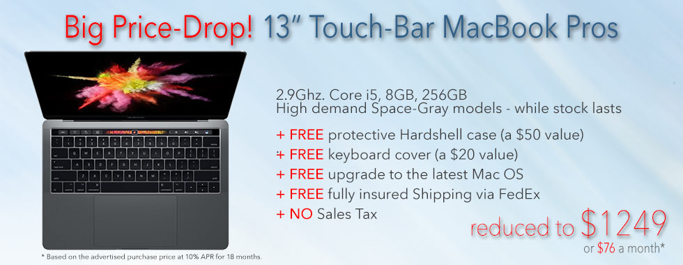 72 hour Sale! 13 inch 2.9Ghz spec gray touch bar Macbook Pro Retina with free case for only $1249 shipped - Or pay only $76 a month