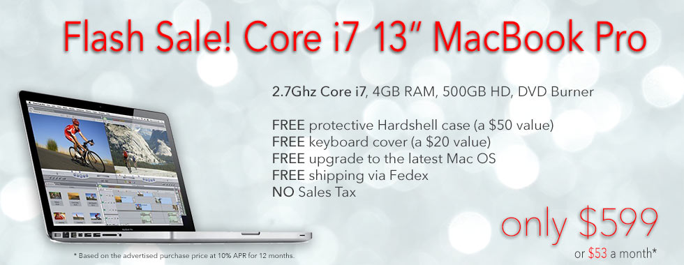 Flash Sale! 13inch Core i7 MacBook Pro for only $599 shipped! Or pay only $53 a month