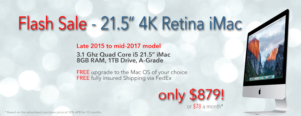 Flash Sale! 4k Retina iMac for only $879 shipped. Or pay only $78 a month