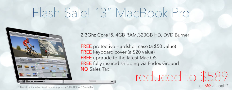 Flash Sale! 2.3Ghz 13 inch Macbook Pro Special with Case from only $589 shipped! only $52 a month!