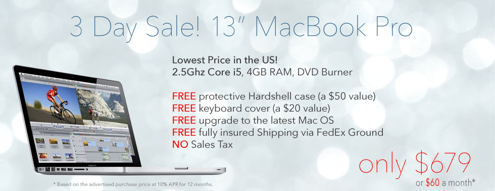 2.5Ghz 13 inch Macbook Pro Special with Case from only $679 shipped! Or pay only $60 a month!