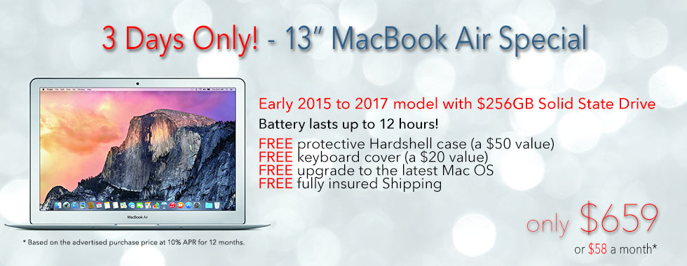 3 Days Only! Late model 13 inch MacBook Air with 256GB SSD and free case for only $659 shipped. Or paid only $58 a month!