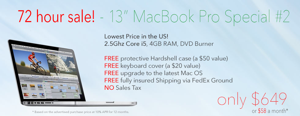 72 hour sale! 2.5Ghz 13 inch Macbook Pro with Case reduced to only $649 shipped! Or pay only $58 a month