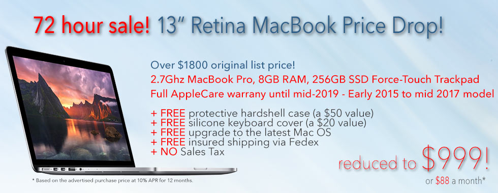 13 inch Retina MacBook Pro with 256GB SSD, full AppleCare warranty until mid 2019 and FREE Case for only $999 shipped! Or pay only $88 a month