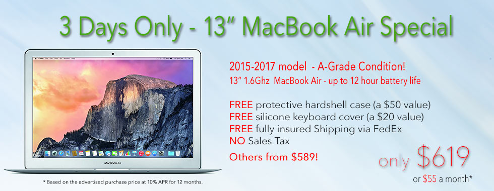 3 Day Sale! 13 inch 1.6Ghz Macbook Air with free case for only $619 shipped! Or pay only $55 a month