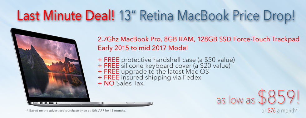 72 Hour Sale! 13 inch 2.7Ghz Macbook Pro Retina with case for only $859 shipped - Or pay only $76 a month