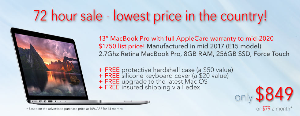 72 Hour Sale! 13 inch Retina MacBook Pro with 256GB SSD, full AppleCare warranty until mid 2020 and FREE Case for only $849 shipped. Or pay only $79 a month